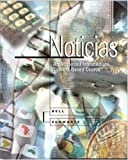 Noticias : An Advanced Intermediate Content-Based Course, Bell, Alan and Schwartz, Ana María, 007233360X