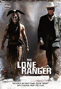 Lone Ranger, The (Disney Junior Novel (ebook))