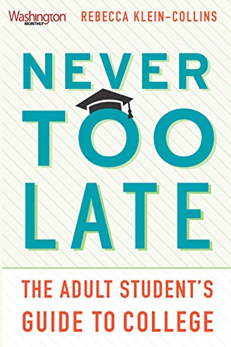 Pdf Teaching Never Too Late: The Adult Student's Guide to College