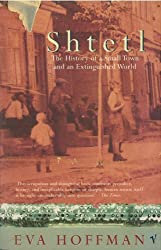 Shtetl: The History of a Small Town and an Extinguished World