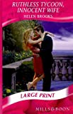 Ruthless Tycoon, Innocent Wife (Romance Large Print)