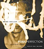 Foul Perfection: Essays and Criticism