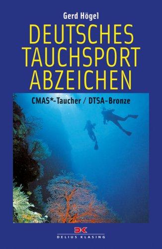 Deutsches Tauchsportabzeichen: CMAS*-Taucher / DTSA-Bronze