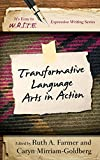 Transformative Language Arts in Action, , 1475810601
