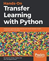 Hands-On Transfer Learning with Python Front Cover