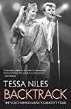 Backtrack: The Voice Behind Music's Greatest Stars by Tessa Niles (2015-06-08)