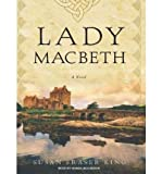 BY King, Susan Fraser ( Author ) [{ Lady Macbeth By King, Susan Fraser ( Author ) Mar - 17- 2008 ( Compact Disc ) } ]