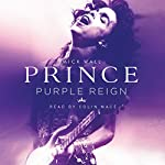 Prince: Purple Reign | Mick Wall