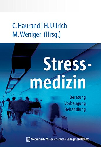 Stressmedizin: Beratung, Vorbeugung, Behandlung (German Edition)
