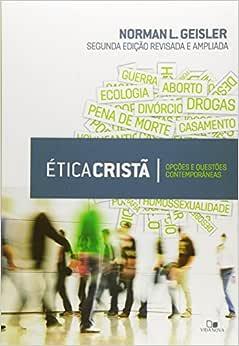 Ética Cristã - 2.ª Edição revisada e ampliada