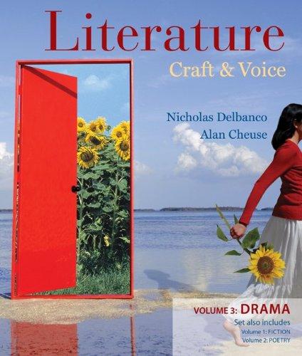 Literature: Craft and Voice (Volume 3, Drama)
