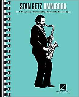 ^TOP^ Stan Getz - Omnibook: For B-flat Instruments. brings zittert visit tiempo Facultad first follow doktore