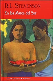 En Los Mares Del Sur por R. L. Stevenson