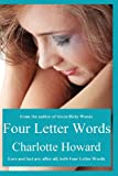 Four Letter Words, Charlotte Howard, 0991069528