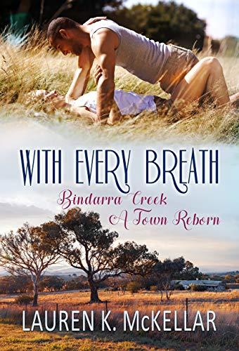 With Every Breath by Lauren K McKellar