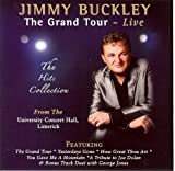 JIMMY BUCKLEY THE GRAND TOUR LIVE/ THE HITS COLLECTION