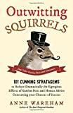img - for Outwitting Squirrels: And Other Garden Pests by Anne Wareham (2015-04-23) book / textbook / text book