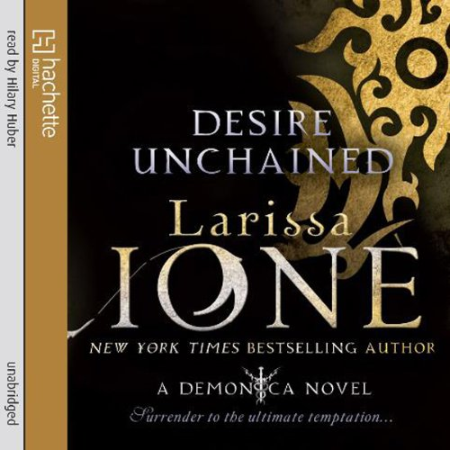 Desire Unchained: A Demonica Novel: Book 2 Audiobook [Free Download by Trial] thumbnail