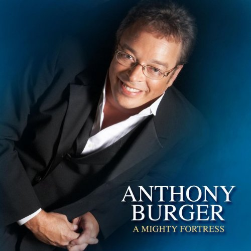 Music Burger Anthony (Holy Ground (A Mighty Fortress Album Version))