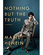 Nothing But the Truth: A Memoir