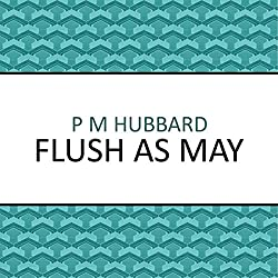 Flush as May