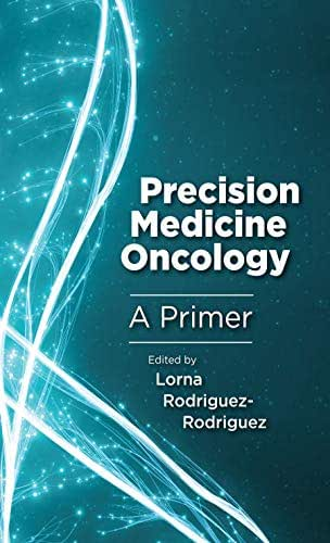 Precision Medicine Oncology: A Primer
