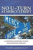 No U-Turn at Mercy Street, Chandrama Anderson, Chandrama Anderson MA,, 1453623604