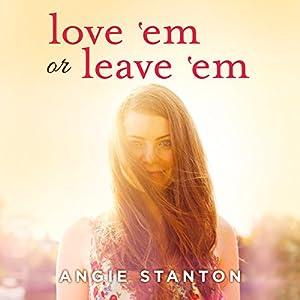 Love 'Em or Leave 'Em Audiobook
