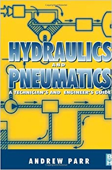 Book Hydraulics and Pneumatics: A Technician's and Engineer's Guide