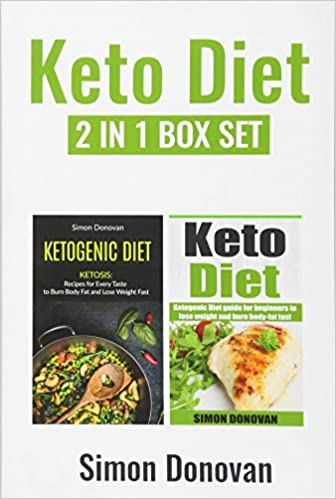 Keto Diet: Ketogenic Diet Guide For Beginners To Lose Weight And Burn Body-Fat Fast (Keto Diet Mistakes, Keto Diet For Beginners, Diabetes, Ketosis, Keto Clarity, Get Fit) (Volume 4)
