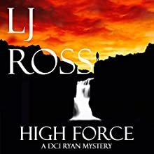 High Force: The DCI Ryan Mysteries, Book 5 Audiobook by LJ Ross Narrated by Jonathan Keeble