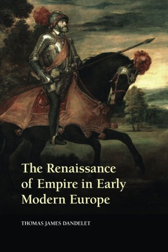 Renaissance Of Empire In Early Modern Europe (P)