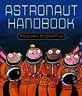 Astronaut Handbook, by Meghan McCarthy