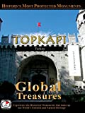 Global Treasures - Topkapi - Istanbul, Turkey