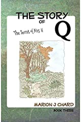 The Story of Q - The Secret of Mrs H (Volume 3) Paperback