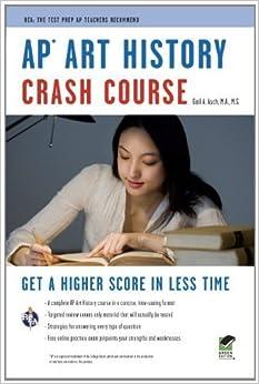 AP? Art History Crash Course Book + Online (Advanced Placement (AP) Crash Course) by Gayle A. Asch (2012-01-11)