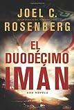 El Duodécimo Imán (Spanish Edition)