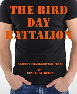 The Bird Day Battalion (Dom & Kate Book 1) by [Dewey, Genevieve]
