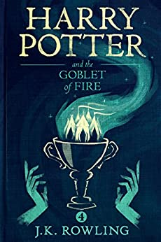 Harry Potter and the Goblet of Fire by [Rowling, J.K.]