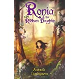 Ronia, The Robber's Daughterby Astrid Lindgren