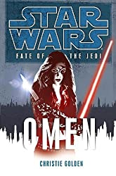 Omen: Star Wars (Fate of the Jedi) (Star Wars: Fate of the Jedi - Legends Book 2)