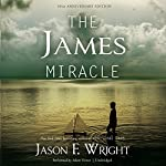 The James Miracle, Tenth Anniversary Edition | Jason F. Wright