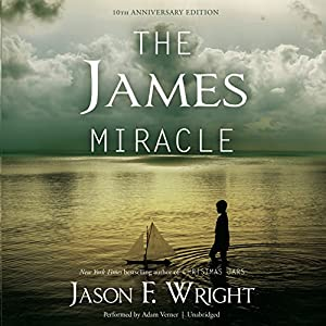The James Miracle, Tenth Anniversary Edition Audiobook