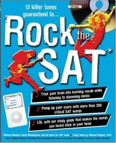 Rock the SAT: Trick Your Brain into Learning New Vocab While Listening to Slamming Music by Moshan, Michael Published by McGraw-Hill 1st (first) edition (2006) Paperback
