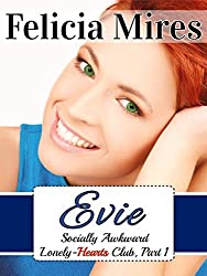Evie (Socially Awkward Lonely-Hearts Club, Part 1), a Christian Chick-Lit Romance: Have Accent, Will Snog