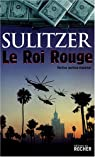 Le Roi Rouge par Sulitzer