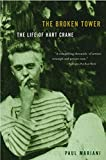 The first biography of Crane to appear in thirty years, The Broken Tower reads with all the drama of a psychological novel and the inexorable force of a Greek tragedy. Few poets have lived as extraordinary and fascinating a life as Hart Crane, the Am...