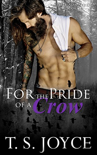For the Pride of a Crow (Red Dead Mayhem Book 3) cover