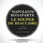Le souper de Beaucaire | Napoléon Bonaparte