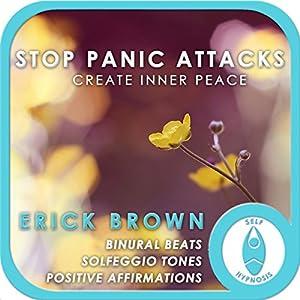 Stop Panic Attacks: Create Inner Peace Speech